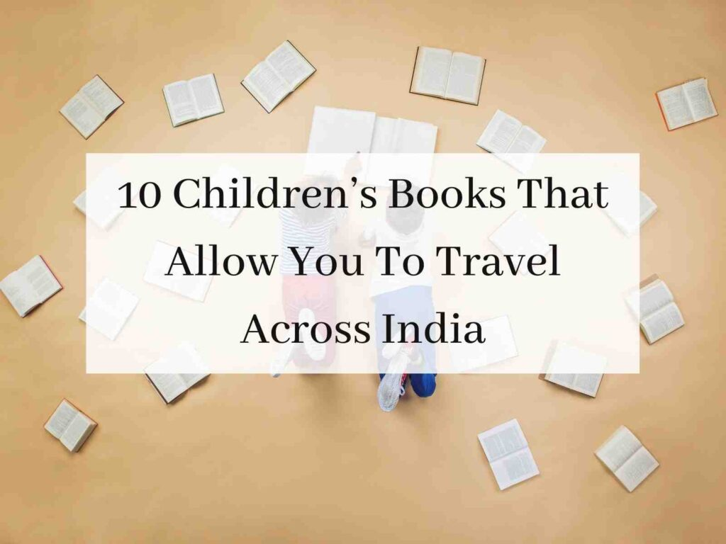 0 Books That Allow You To Travel Across India