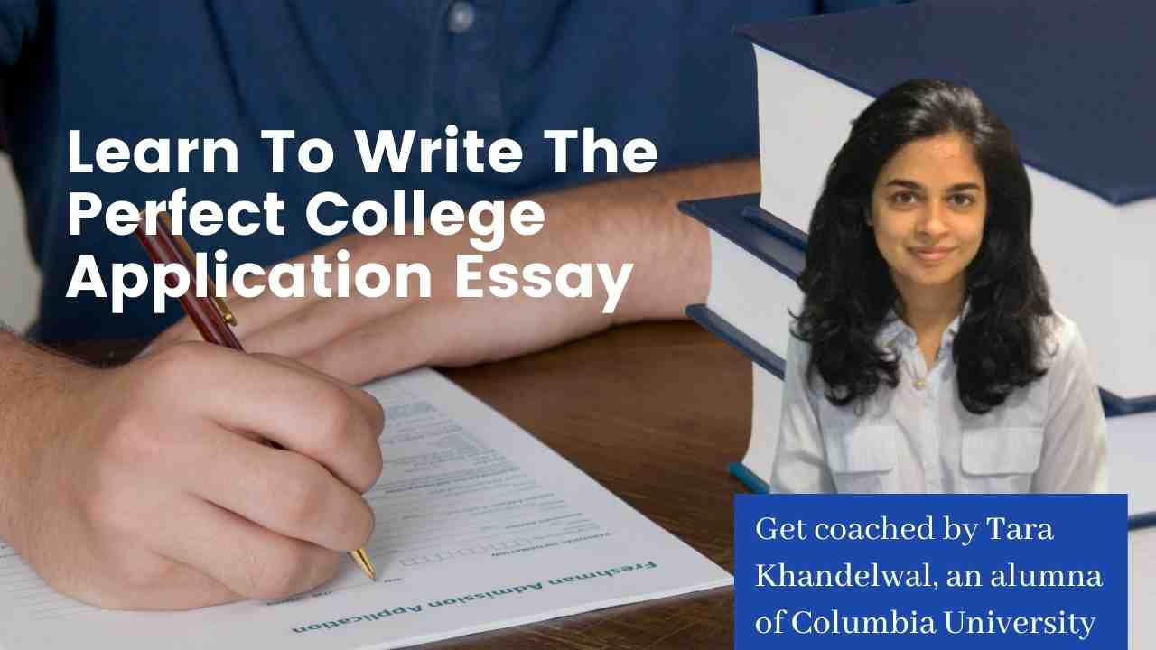 Learn To Write The Perfect College Application Essay